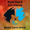 Miguel Amaral - All for love