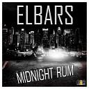 Elbars - Midnight Rum Original Mix
