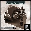 One s Utmost - Chit Chat Original Mix