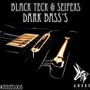 Blackteck Seifexs - Dark Bass s Original Mix