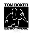 Tom Boxer - Elephant Walking Original Mix