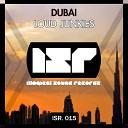 Loud Junkies - Dubai Original Mix