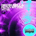 Nikkdbubble Fithy Kitten - Skittles 4am At Filth Face Rework