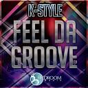 K Style - 4 Da People Original Mix