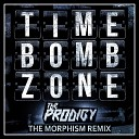 The Prodigy - Timebomb Zone The Morphism Remix