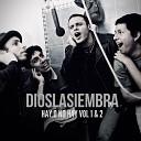 Dioslasiembra - Volvere