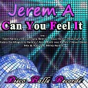 Jerem A - Can You Feel It Alex Martinez Radio Edit