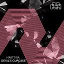 Marttina - Devil s Cupcake Original Mix