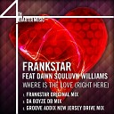 Frankstar Feat Dawn Souluvn Williams - Where Is The Love Right Here Original Mix