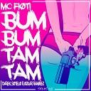 Ozkar Ramirez feat Darek Soleto Mc Floti - Bum Bum Tam Tam