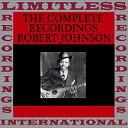 Robert Johnson - Kindhearted Woman Blues 1