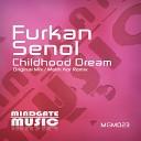 Furkan Senol - Childhood Dream