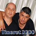 TINERET 2000 - Cine N Are Norocel