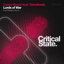Casey Rasch feat Taranhawk - Lords of War Paul Webster Remix