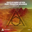 Enyo Mario Ayuda feat Yohamna Solange - Hiatus Original Mix