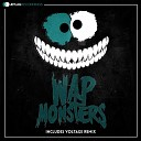 Wap - Monsters Original Mix