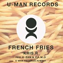 Kris R - French Fries Summer Times P A M O S Inspiration