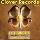 Marcello De Paolis - La Trompeta Dj Victor Montero Remix