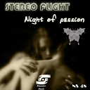 Stereo Flight - Night of Passion Original Mix