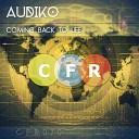 Audiko - Coming Back To Life Trance Century Radio