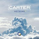 Carter - Nothing Original Mix