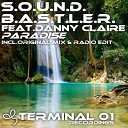 S O U N D B A S T L E R feat Danny Claire - Paradise Original Mix