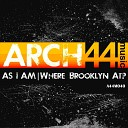As I Am - Where Brooklyn At Anx Iety Found Detroit Remix