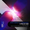 Casey Rasch feat Taranhawk - Lords of War Chris Voro s Kaleidoscopic