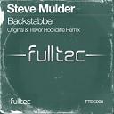 Steve Mulder - Backstabber Original Mix