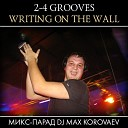 2 4 Grooves - Writing On The Wall St Elmo s Fire Radio Edit