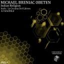 Michael Breniac Obeten - La Cocaina Del Cabron Original Mix