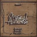 Atlantis - Feel It Original Mix