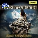 Dj Metix Abel Effect - Heart Transmission Original Mix