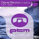 Denis Reukov feat Selecta - Let Me