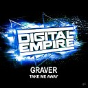 Graver - Take Me Away Original Mix