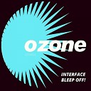 Interface - Bleep Off Original Mix