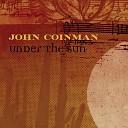 John Coinman - Long Way from Home