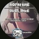 Over Take - Dopamine Original Mix