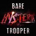 Bare - Trooper Radio Edit