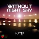 Mayer - Till Sky Falls Down Original Mix