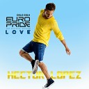 Hector Lopez - Love Mike Moorish Remix