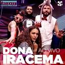 Dona Iracema - Avemariavei Ao Vivo
