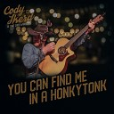 Cody Ikerd and the Sidewinders - You Can Find Me in a Honkytonk