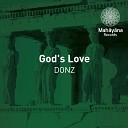 Donz - God s Love Original Mix