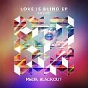 Nayio Bitz - Love Is Blind Original Mix
