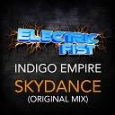 Indigo Empire - Skydance Original Mix