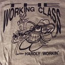 The Working Class - Red House