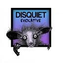 Disquiet - Evocative Original Mix