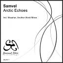 Samvel - Arctic Echoes Mosahar Remix