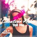 Creative Ades - Tell Me Original Mix